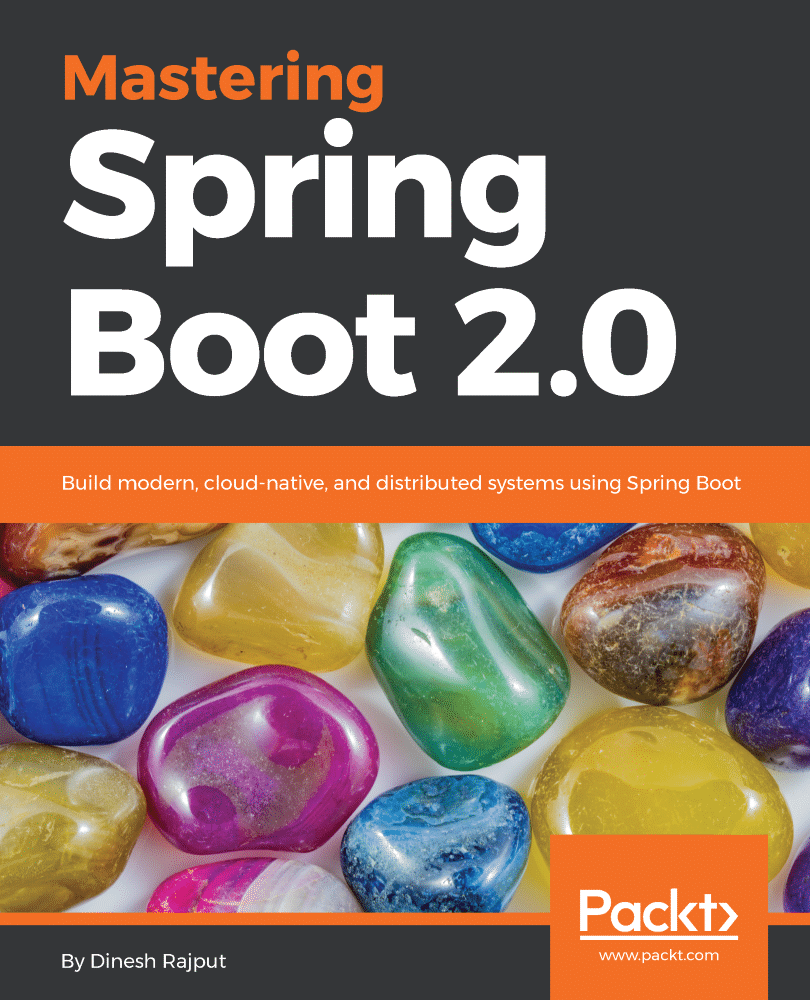 Mastering Spring Boot 2.0
